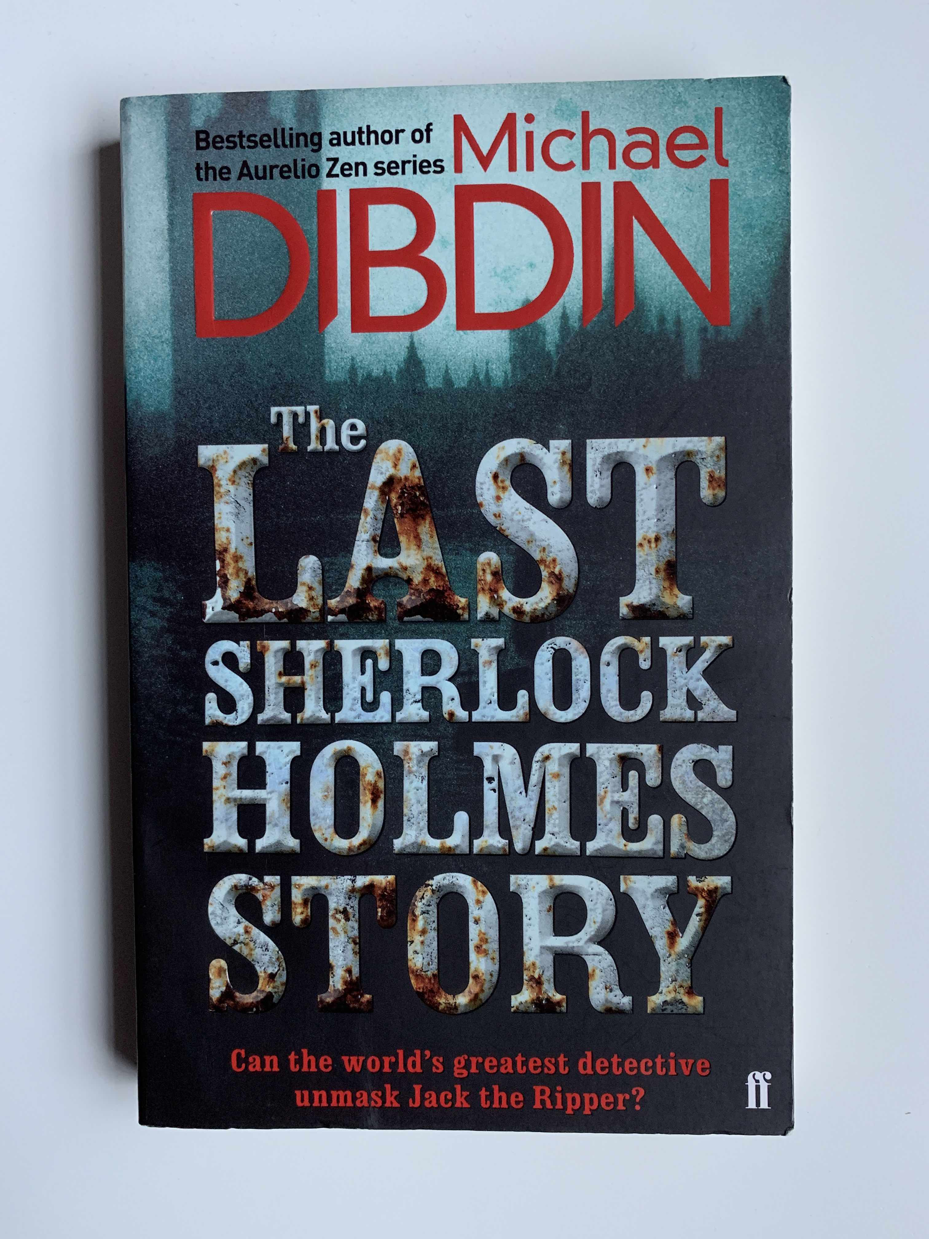 18 review the last sherlock holmes story michael dibdin